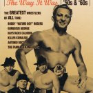 The Glory Days Of Wrestling The Way It Was 50's & 60's Video