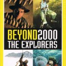 Beyond 2000 The Explorers National Geographic Video Millennium Edition