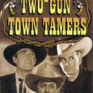 Two Gun Town Tamers 3 Western Classics Video