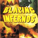 Blazing Infernos The Amazing Video Collection Reality