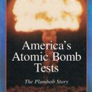 America's Atomic Bomb Tests The Plumbob Story Video Vol. 15