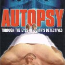 Autopsy Through The Eyes Death's Detectives Video