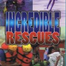 Incredible Rescues The Amazing Video Collection Reality