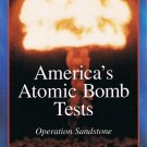 America's Atomic Bomb Tests Operation Sandstone Video Vol. 2