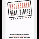 Uncensored Home Videos Volume One