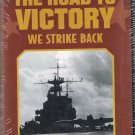 The Winning Of World War II The Road To Victory We Strike Back Video