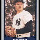1988 Bob Turley #52 Pacific Baseball Legends Trading Card