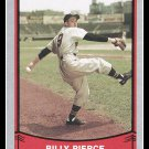1989 Billy Pierce #134 Pacific Baseball Legends Trading Card