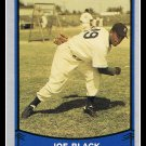 1989 Joe Black #177 Pacific Baseball Legends Trading Card