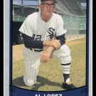 1989 Al Lopez #197 Pacific Baseball Legends Trading Card