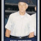 1989 Umpire Shag Crawford #199 Pacific Baseball Legends Trading Card