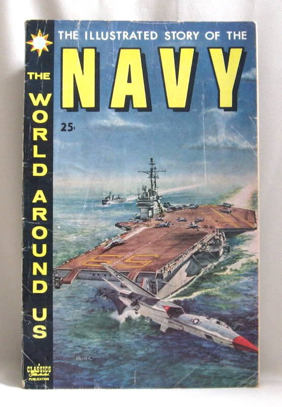 Classics IL. The Illustrated Story Of The Navy No.10 Comic Book 1959 Vintage