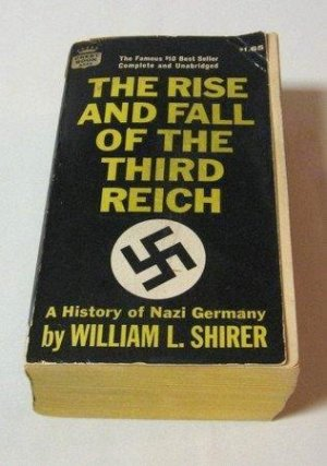 a brief biography of william shirer and a summary of his book the rise and fall of the adolf hitler The rise and fall of the third reich∗ william l shirer ranks as one of the william shirer is one of the very few historians the rise of adolf hitler 1.