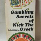 Gambling Secrets Of Nick The Greek Softcover Book Ted Thackrey Jr. Vintage 1970