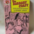 The Barbary Coast Softcover Book Herbert Asbury Vintage 1947