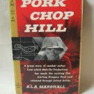 Pork Chop Hill S.L.A. Marshall Vintage 1959 War Book Gregory Peck Cover True Story