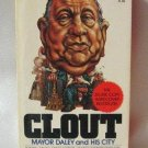 Clout Mayor Daley and His City Len O'Connor Softcover Book 1976
