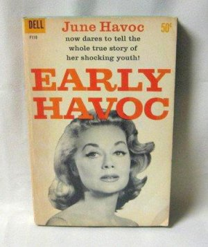 Early Havoc By Author Actress June Havoc Vintage 1960 Dell Softcover Book
