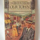 Thornton Wilder Our Town Classic American Play Softcover Book Vintage 1975
