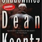 Shadowfires Dean Koontz Thriller 2008 Softcover Book