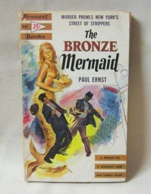 The Bronze Mermaid Paul Ernst Vintage Softcover Book 1954