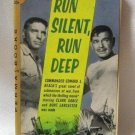 Run Silent Run Deep Commander Edward L. Beach Vintage 1958 Softcover Book