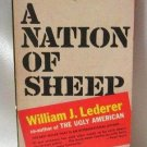 A Nation Of Sheep By Author William J. Lederer Vintage Softcover Book 1967