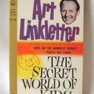 The Secret World Of Kids Art Linkletter Vintage Softcover Book 1960