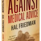Against Medical Advice James Patterson Hal Friedman Large Print Hardcover Book