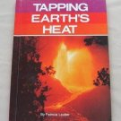 Tapping Earth's Heat Patricia Lauber Hardcover Book Vintage 1978 For Ages 9-12