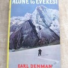 Alone To Everest Earl Denman Hardcover Book Vintage 1954 True Story
