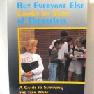 But Everyone Else Looks So Sure Of Themselves Guide To Surviving The Teen Years Denise V. Lang Book