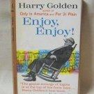 Enjoy Enjoy Harry Golden Softcover Book Vintage 1961