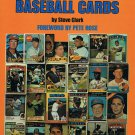The Complete Book Of Baseball Cards By Steve Clark Foreword Pete Rose 1982 Vintage