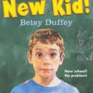 Hey New Kid By Betsy Duffey Softcover Book Ages 7 to 10
