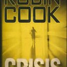Crisis By Robin Cook Hardcover Book Large Print Edition