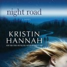 Night Road A Novel Kristin Hannah  Hardcover Book Large Print Edition 2011