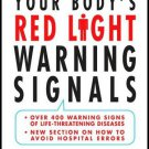 Your Body's Red Light Warning Signals Medical Tips Hardcover Book Large Print Edition
