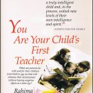 You Are Your Child&#39;s First Teacher By Rahima Baldwin Dancy Thick Softcover Book