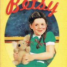 B Is For Betsy By Carolyn Haywood Softcover Book