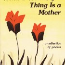 What A Wonderful Thing Is A Mother A Collection Of Poems Susan Polis Schutz Softcover Book Vintage