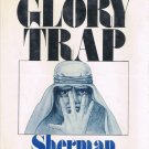 The Glory Trap A Walker Mystery By Sherman Williamson Hardcover Book Vintage 1977
