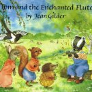 Tom And The Enchanted Flute By Jean Gilder Softcover Book Children