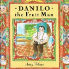 Danilo The Fruit Man By Amy Valens Hardcover Book First Edition