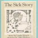 The Sick Story By Linda Hirsch Hardcover Book Vintage 1977 Children