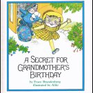 A Secret For Grandmother's Birthday By Franz Brandenberg Hardcover Book