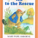 Mo To The Rescue By Mary Pope Osborne Hardcover Book First Edition
