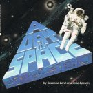 A Day In Space By Suzanne Lord And Jolie Epstein Softcover Book