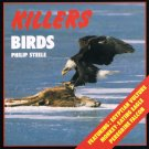 Birds By Philip Steele Killers Series Softcover Book