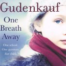 One Breath Away By Heather Gudenkauf Hardcover Book Large Print Edition 2012